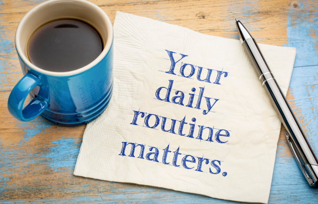 daily routines matter